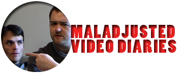 Maladjusted Video Diaries by Maladjusted Productions