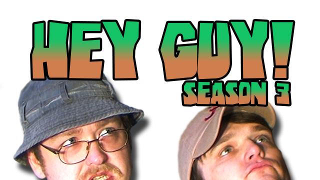 Hey Guy! Season Three