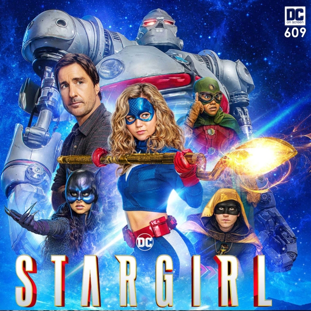 Stargirl with STRIPE Pat Dugan, Wildcat, Hourman, and Dr. Midnite Text: DC on SCREEN 609q